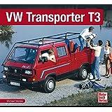 VW Transporter T3 (Schrader-Typen-Chronik)