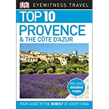 Top 10 Provence and the Côte d'Azur (EYEWITNESS TOP 10 TRAVEL GUIDES)