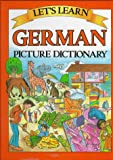 Let's Learn German Picture Dictionary (English and German Edition)