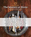 MasterChef: the Masters at Home: Recipes, stories and photographs (Hardcover)