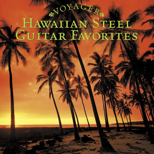 Voyager: Hawaiian Steel Guitar Favorites (Hawaiian Steel Guitar)