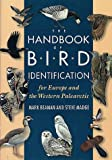 An Identification Guide to the Birds of Europe and the Western Palearctic, Steven Madge and Mark Beaman, 0691027269
