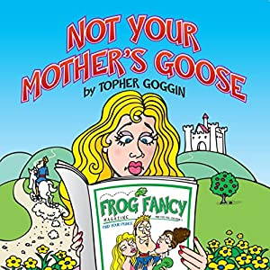 Not Your Mother's Goose Audiobook