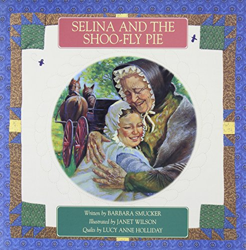 (Selina and the Shoo-Fly Pie)
