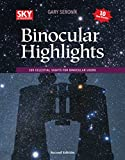 Binocular Highlights Revised & Expanded Edition: 109 Celestial Sights for Binocular Users