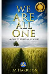 We Are All One: A call to spiritual uprising