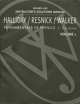 halliday resnick walker fundamentals of physics instructor s rh amazon com resnick halliday walker solution manual fundamentals of physics 7th edition halliday resnick walker solution manual