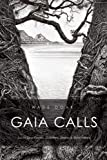 img - for Gaia Calls: South Sea Voices, Dolphins, Sharks & Rainforests by Wade Doak (2012-06-01) book / textbook / text book