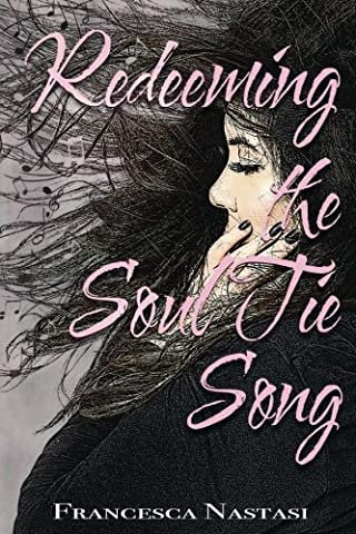Redeeming the Soul Tie Song (Song Soul)