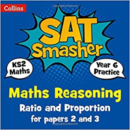 Descargar Year 6 Maths Reasoning - Ratio And Proportion For Papers 2 And 3: 2019 Tests PDF