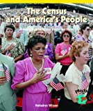 The Census and America's People, Natashya Wilson, 0823989909