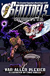 Sentinels: Vendetta: Sentinels Superhero Novels, Vol 9
