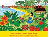 img - for Pepe the Butterfly Girl book / textbook / text book