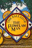 img - for The Ballad of the Flim-Flam Man book / textbook / text book