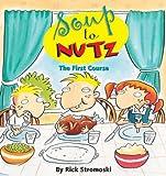 Soup to Nutz, Rick Stromoski, 0740739468