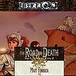 The Road to Death: Eberron: The Lost Mark, Book 2 | Matt Forbeck