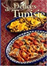 Délices de Tunisie par Bellahsen