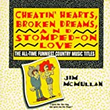 Cheatin' Hearts, Broken Dreams and Stomped on Love, Jim McMullan, 0440506484