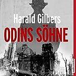 Odins Söhne | Harald Gilbers