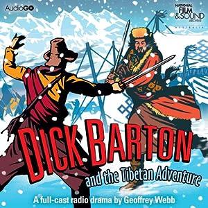 Dick Barton and the Tibetan Adventure Audiobook