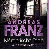 Mörderische Tage (Julia Durant 11)   Andreas Franz