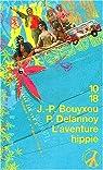 L'Aventure hippie par Bouyxou