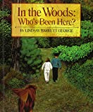 img - for In the Woods: Who's Been Here? book / textbook / text book