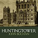 Huntingtower Audiobook by John Buchan Narrated by Steven Cree