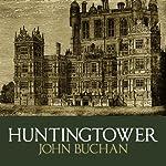 Huntingtower | John Buchan