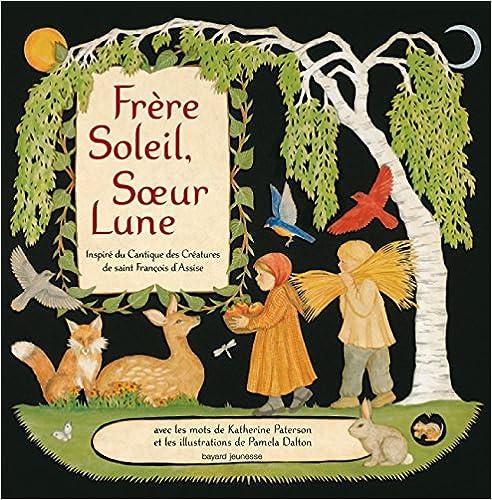 Livres gratuits en ligne Frere soleil soeur lune pdf ebook