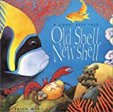 Old Shell, New Shell, Helen Ward, 0761316353