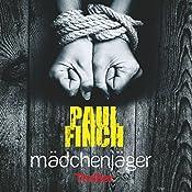Mädchenjäger | Paul Finch