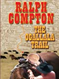 The Ogallala Trail, Dusty Richards, 0786280654
