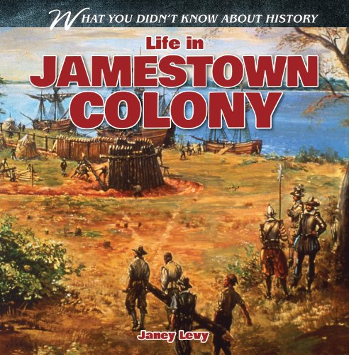 Life in Jamestown Colony (What You Didn't Know About History)