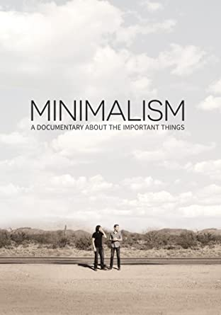 Documentário: Minimalism a documentary about the important things.