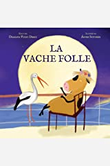 La vache folle (French Edition) Kindle Edition