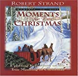 Moments for Christmas, Robert Strand, 0892212659