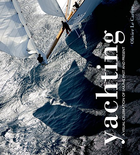 Yachting: A visual celebration of sailing past and ()