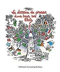 Le dessin de presse dans tous ses États par  Cartooning for Peace