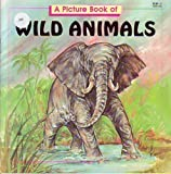 A Picture Book of Wild Animals, Joanne Gise, 0816719098
