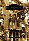 Dixmont State Hospital  (PA)  (Images of America)