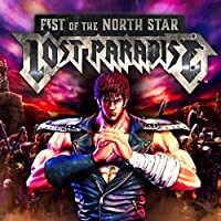 Fist Of The North Star: Lost Paradise - PS4 [Digital Code]