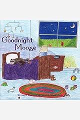 Goodnight Moose Paperback