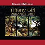 Tiffany Girl | Deeanne Gist