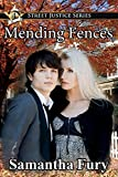 Mending Fences (Street Justice Series) (Volume 4)