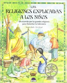 Las Religiones Explicadas A Los Niños Un Recorrido Por Las Grandes