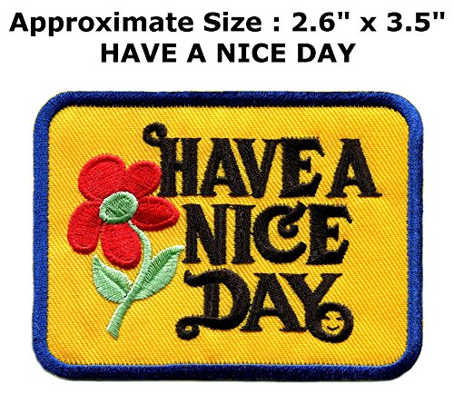 Have a Nice Day 70s slogan hippie retro boho weed love embroidered applique iron-on patch new - by Superheroes (70s Superheroes Costumes)
