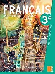 Le Français en Chantier 3e - Cahier d'Exercices (Nouveau programme)