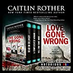 Love Gone Wrong: Notorious USA Series | Caitlin Rother