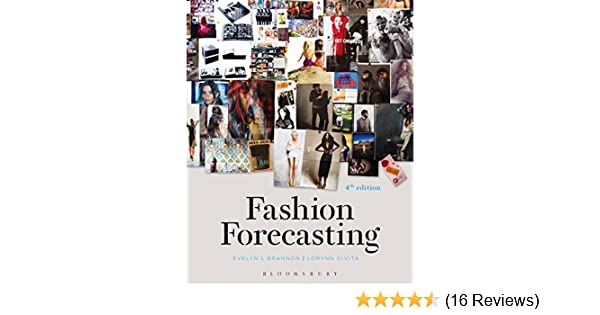 Fashion Forecasting Studio Instant Access Divita Lorynn R Brannon Evelyn L 9781628925463 Amazon Com Books